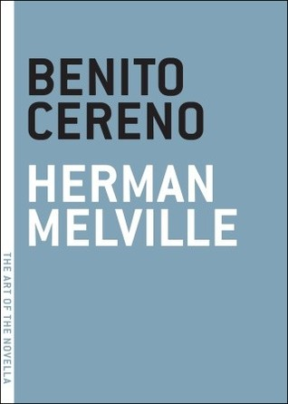 Benito Cereno by Herman Melville