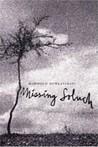 Missing Soluch by Mahmoud Dowlatabadi