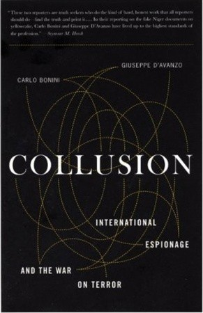 Collusion: International Espionage and the War on Terror