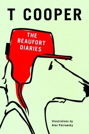 The Beaufort Diaries by T. Cooper