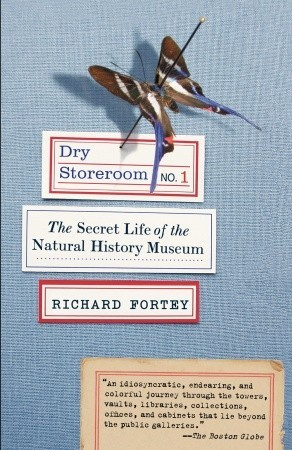 Dry Storeroom No. 1: The Secret Life of the Natural History Museum