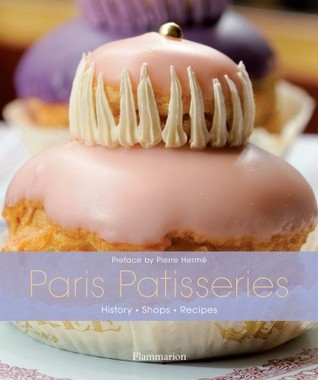 Gourmet Patisseries of Paris