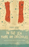 In the Sea There are Crocodiles: Based on the True Story of Enaiatollah Akbari