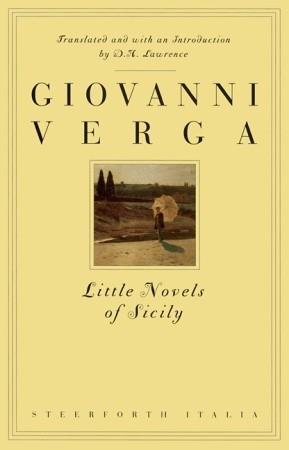 Little Novels of Sicily by Giovanni Verga