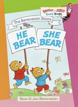 He Bear, She Bear by Stan Berenstain