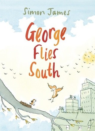 Ebook George Flies South by Simon  James DOC!
