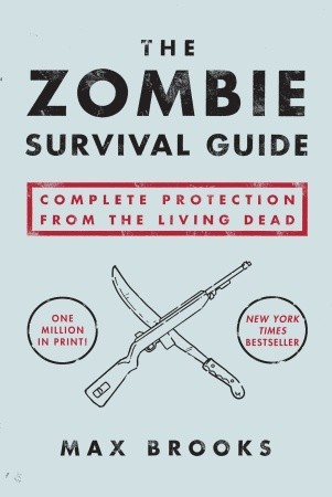The Zombie Survival Guide: Complete Protection from the Living Dead Book Cover
