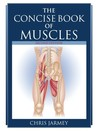 The Concise Book of Muscles