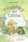 Houndsley and Catina (Houndsley and Catina, #1)