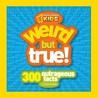 Weird But True: 300 Outrageous Facts (Weird But True, #1)