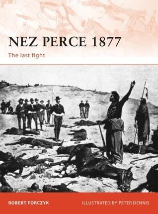 Nez Perce 1877: The last fight