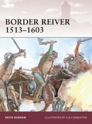 Border Reiver 1513–1603
