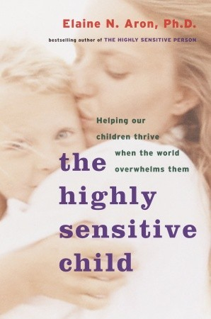The Highly Sensitive Child Book