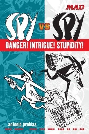 Spy vs Spy Danger! Intrigue! Stupidity!
