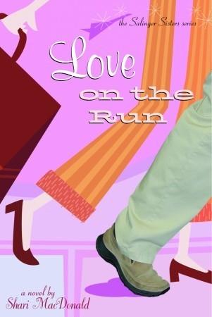 Love on the Run (Salinger Sisters #1)