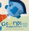 George Hogglesberry: Grade School Alien