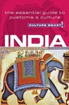 Culture Smart! India: The Essential Guide to Customs & Culture