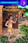 The True Story of Pocahontas (Step Into Reading, Step 3)