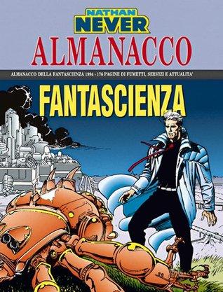 Almanacco della Fantascienza 1994 - Nathan Never: La pietra antica