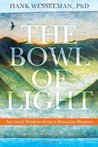 The Bowl of Light...