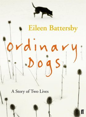 Ebook Ordinary Dogs by Eileen Battersby DOC!