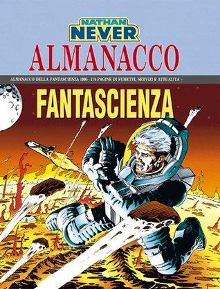 Almanacco della Fantascienza 1995 - Nathan Never: Storie di un futuro passato