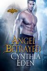 Angel Betrayed (The Fallen, #2)