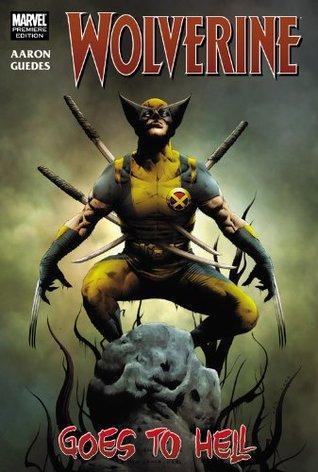 Wolverine, Volume 1 by Jason Aaron