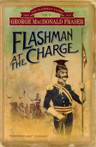 Flashman at the Charge (Flashman Papers, #4)