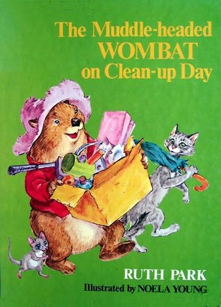 The Muddle-headed Wombat on Clean-up Day