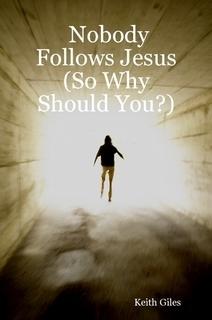 Nobody Follows Jesus