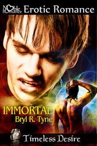 Immortal by Bryl R. Tyne