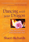 Dancing with your Dragon: The Art of Loving your Unlovable Self