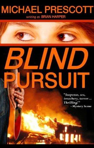 Blind Pursuit by Michael Prescott
