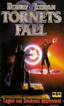 Tornets fall (Sagan om Drakens återkomst, #8)