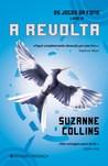 A Revolta by Suzanne Collins