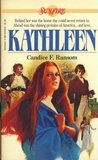 Kathleen (Sunfire, #8)