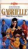 Gabrielle by Mary Francis Shura