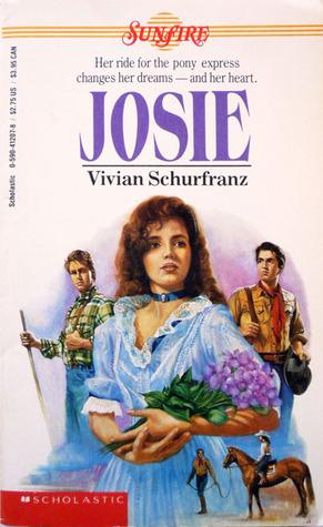 Josie by Vivian Schurfranz