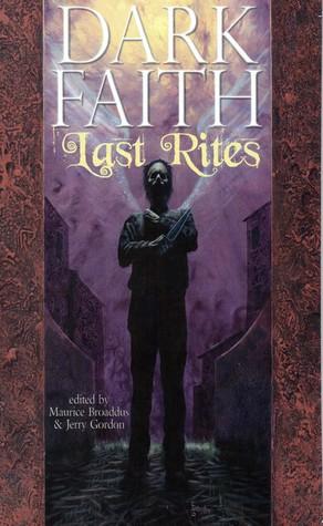 Dark Faith: Last Rites