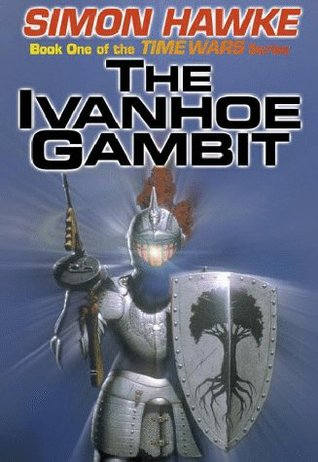 The Ivanhoe Gambit by Simon Hawke