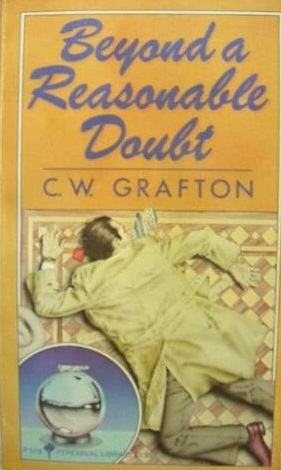 Beyond a Reasonable Doubt by C.W. Grafton
