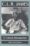 C. L. R. James: A Critical Introduction
