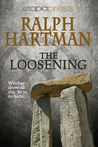 The Loosening