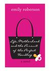 Life, Motherhood and the Pursuit of the Perfect Handbag
