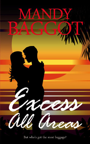 Excess All Areas by Mandy Baggot