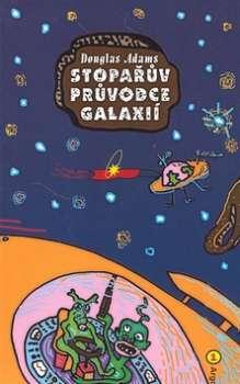Stopařův průvodce Galaxií (Stopařův průvodce Galaxií #1)