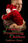 A Present in Swaddling Clothes
