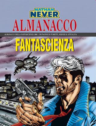 Almanacco della Fantascienza 1996 - Nathan Never: La giovinezza di Nathan Never