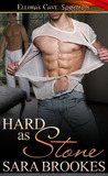 Hard as Stone by Sara Brookes